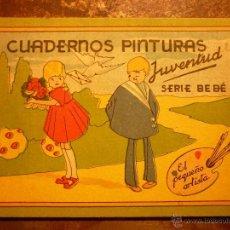 Libros antiguos: CUADERNOS DE PINTURA , EL PEQUEÑO ARTISTA , JUVENTUD , SERIE BEBÉ .. Lote 41401736