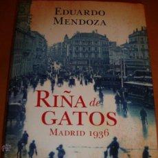 Libros antiguos: RIÑA DE GATOS. EDUARDO MENDOZA. ED. PLANETA 2010 NUEVO SIN ESTRENAR. Lote 41436158