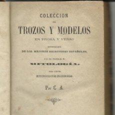 Libros antiguos: COLECCIÓN DE TROZOS Y MODELOS EN PROSA Y VERSO DE LOS MEJORES ESCRITORES ESPAÑOLES. Lote 41439453