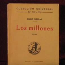 Libros antiguos: LOS MILLONES. MAMIN-SIBIRIAK. ED. CALPE. 1921. Lote 39769960