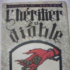 Libros antiguos: LIBRO NUMERADO EN FRANCES L'HERITIER DU DIABLE 1926- DIBUJOS DE QUINT Nº388 DE 500 ED. RENE KIEFFER. Lote 41471287