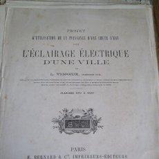 Libros antiguos: L´ECLAIRAGE ELECTRIQUE D´UNE VILLE - PAR L. VIRGREUX PLANCHES XVII A XXXI PARÍS - 15 GRABADOS. Lote 41495552