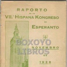 Libros antiguos: RAPORTO DE LA VIIª HISPANA KONGRESO DE ESPERANTO. NOVEMBRO DE 1928. Lote 41297096