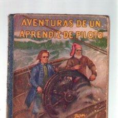Libros antiguos: AVENTURAS DE UN APRENDIZ DE PILOTO - CARLOS SOLDEVILA - EDITORIAL JUVENTUD - 2ª EDC CASTELLANO 1930. Lote 41554575