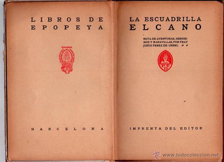 Libros antiguos: LA ESCUADRILLA DE ELCANO - LIBROS DE EPOPEYA - EDITORIAL F.T.D. - 1926 - Foto 2 - 41558230