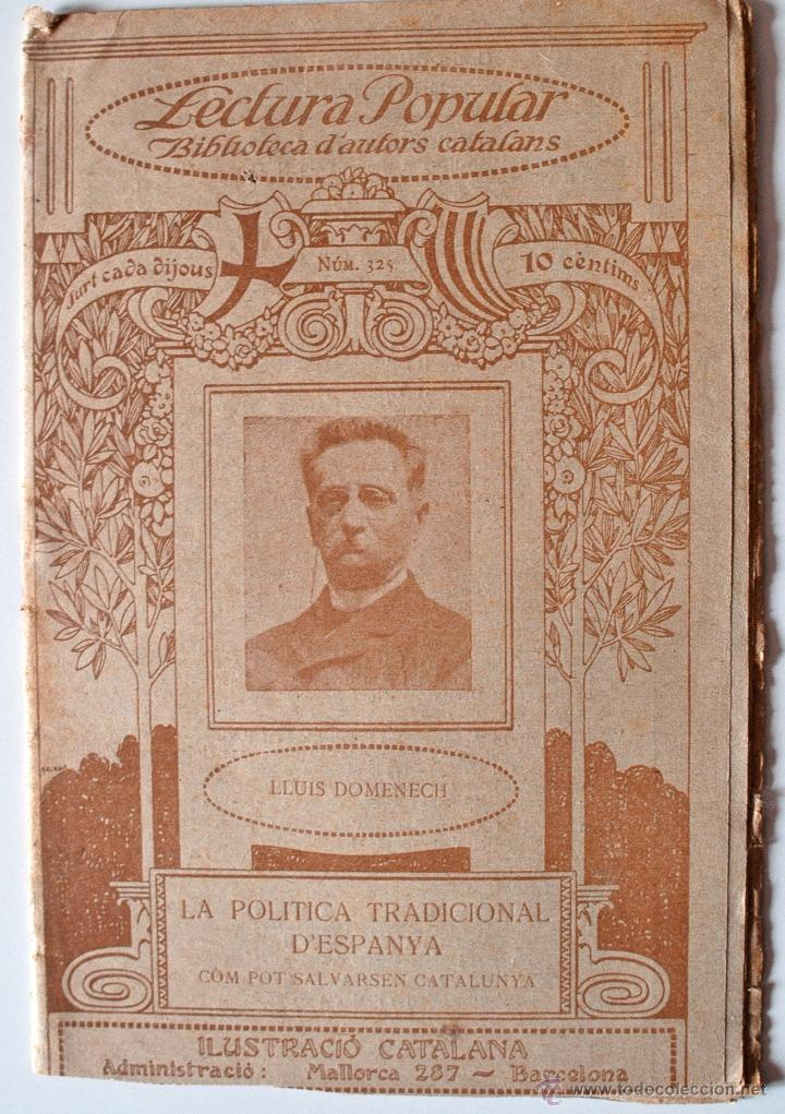 BIBLIOTECA D'AUTORS CATALANS. LA POLITICA TRADICIONAL D'ESPANYA, DE LLUIS DOMENECH (Libros Antiguos, Raros y Curiosos - Otros Idiomas)