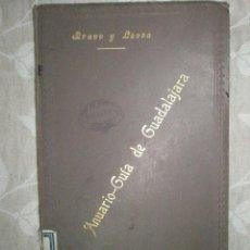 Libros antiguos: BRAVO Y LECEA: ANUARIO-GUÍA DE GUADALAJARA Y SU PROVINCIA. AÑO II-1903.. Lote 41589592