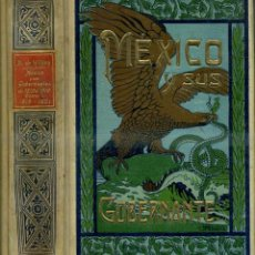 Libros antiguos: B. DE WILSON : MÉXICO Y SUS GOBERNANTES TOMO I, HASTA 1815 (MAUCCI, C. 1915). Lote 118993391