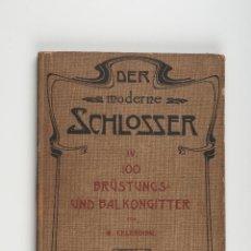 Libros antiguos: LIBRO DE CATALOGOS DE PIEZAS DE HIERRO, REJAS, PUERTAS....MODERNISTA SCHLOSSER. Lote 41607563