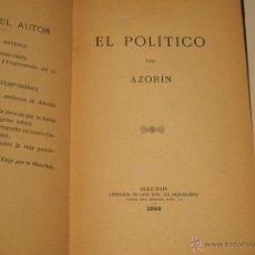 Old books - AZORÍN. EL POLÍTICO. 1908 - 41608852