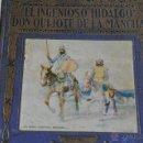 Libros antiguos: EL INGENIOSO HIDALGO DON QUIJOTE DE LA MANCHA. Lote 41634908