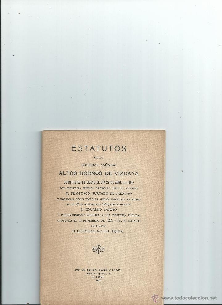 ESTATUTOS DE LA SOCIEDAD ANÓNIMA ALTOS HORNOS DE VIZCAYA (Libros Antiguos, Raros y Curiosos - Ciencias, Manuales y Oficios - Otros)