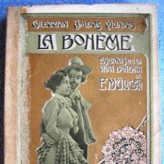 Libros antiguos: LA BOHEME - ENRIQUE MURGER. TOMO I. CON 17 PRECIOSAS LAMINAS DECO A COLOR Y B/N. DE 1907.. Lote 41649574