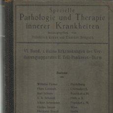 Libros antiguos: LIBRO EN ALEMÁN. PATHOLOGIE UND THERAPIE INNERER KRANKHEITEN. FRIEDRICH KRAUS. URBAN . BERLIN. 1922. Lote 58538799