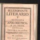 Libros antiguos: BELEROFONTE LITERARIO Y RESPUESTA APOLOGETICA A EN PAPEL INTITULADO. SERRANO. MAÑER. 1729.. Lote 41664643