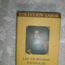 Libros antiguos: NELKEN, MARGARITA: LAS ESCRITORAS ESPAÑOLAS. PRIMERA EDICIÓN. 1930. Lote 41673361