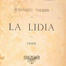 Libros antiguos: ALMANAQUE TAURINO DE LA LIDIA PARA 1886 EDITORIAL: IMPRENTA Y LITOGRAFÍA DE JULIÁN PALACIOS, MADRID,. Lote 41724643