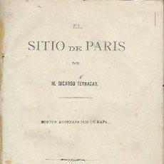 Libros antiguos: EL SITIO DE PARIS, RICARDO TERRAZAS, LIMA, IMP.LA NACION POR MARIANO MURGA 1872. Lote 41727804