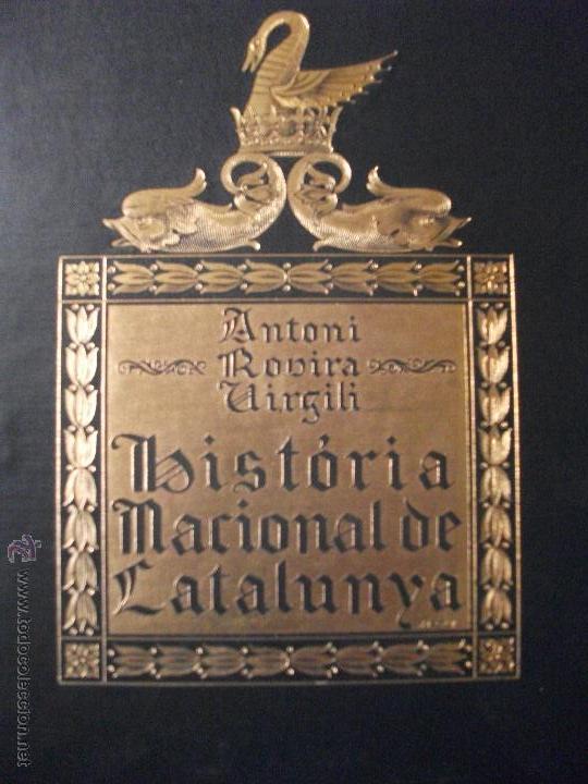 Libros antiguos: HISTORIA NACIONAL DE CATALUNyA 1922 ROVIRA I VIRGILI ED. PATRIA - 6 TOMOS - Foto 2 - 41746742