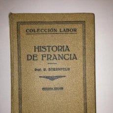 Libros antiguos: R. STERNFELD - HISTORIA DE FRANCIA - LABOR. Lote 41750317