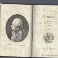 Libros antiguos: BESENVAL, LE SPLEEN, PARIS, LIBRAIRE DES BIBLIOPHILES, FLAMMARION, 168 PÁGS, LEER. Lote 41760548