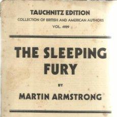 Libros antiguos: LIBRO EN INGLÉS. THE SLEEPING FURY. MARTIN ARMSTRONG .LIB. HENRI GAULON. PARÍS. 1930. Lote 41778478