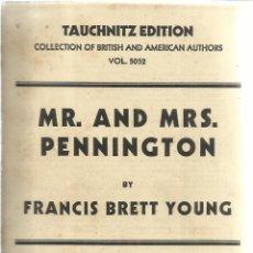 Libros antiguos: LIBRO EN INGLÉS. MR. AND. MRS. PENNINGTON. FRANCIS BRETT YOUNG .LIB. HENRI GAULON. PARÍS. 1932. Lote 41778598