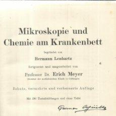 Libros antiguos: LIBRO EN ALEMÁN. MIKROSKOPIE UND CHEMIE AM KRANKENBETT. HERMAN LENHARTZ. V. VON JULIUS. BERLIN. 1922. Lote 58538786