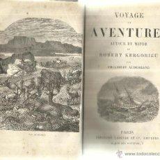 Libros antiguos: LIBRO EN FRANCÉS. VOYAGE ET AVENTURES DE ROBERT KERGORIEU. PHILIBERT AUDEBRAND. T. LEFEVRE EDI.PARÍS. Lote 41779014