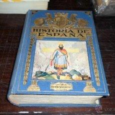 Libros antiguos: HISTORIA DE ESPAÑA, BIBLIOTECA HISPANIA, 3 ED, ED. RAMON SOPENA, 1934. Lote 41792022