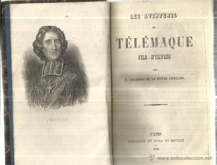 LIBRO EN FRANCÉS. LES AVENTURES DE TELEMAQUE. FILS D'ULYSSE. LIB. DE ROSA ET BOURET. PARIS. 1856 (Libros Antiguos, Raros y Curiosos - Otros Idiomas)