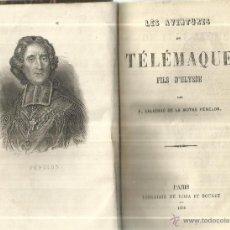 Libros antiguos: LIBRO EN FRANCÉS. LES AVENTURES DE TELEMAQUE. FILS D'ULYSSE. LIB. DE ROSA ET BOURET. PARIS. 1856. Lote 41799495
