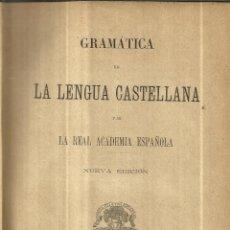 Libros antiguos - GRAMÁTICA DE LA LENGUA CASTELLANA. REAL ACADEMIA ESPAÑOLA. HERNANDO Y Cª. MADRID. 1901 - 41800389