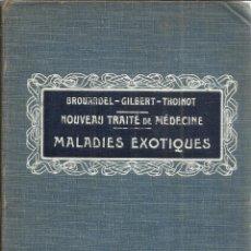 Libros antiguos: MALADIES EXOTIQUES. A. GILBERT. LIB. B. BAILLIÈRE ET FILS. PARIS. 1914. Lote 41833403