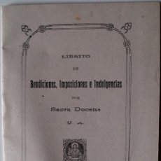 Libros antiguos: BENDICIONES, IMPOSICIONES E INDULGENCIAS, POR SACRA DOCENS (MADRID, 1919) . Lote 41946531
