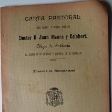 Libros antiguos: CARTA PASTORAL DOCTOR JUAN MAURA GELABERT, OBISPO DE ORHUELA (ORIHUELA 1909) . Lote 41946736