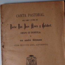 Libros antiguos: CARTA PASTORAL DON JUAN MAURA GELABERT, OBISPO DE ORIHUELA (CORNELIO PAYA, 1901) . Lote 41946938