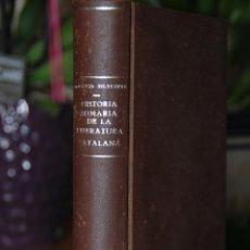 Libros antiguos: HISTORIA SUMARIA DE LA LITERATURA CATALANA - MANUEL GARCIA SILVESTRE - EDT. BALMES - 1932 - CATALAN. Lote 41994158