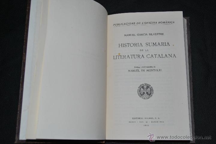 Libros antiguos: HISTORIA SUMARIA DE LA LITERATURA CATALANA - MANUEL GARCIA SILVESTRE - EDT. BALMES - 1932 - CATALAN - Foto 2 - 41994158