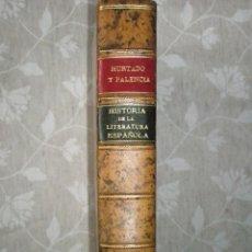 Libros antiguos: HURTADO, J. Y GONZÁLEZ PALENCIA, A.: HISTORIA DE LA LITERATURA ESPAÑOLA. BELLA ENCUADERNACIÓN. PERF. Lote 42002722