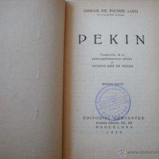 Libros antiguos: PEKÍN. PIERRE LOTI.. Lote 42026021