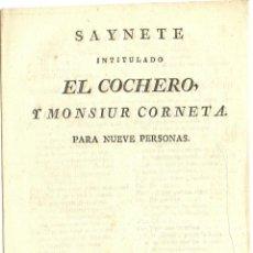 Alte Bücher - PLIEGO DE CORDEL - SAYNETE - EL COCHERO Y MONSIUR CORNETA - SEVILLA - ARAGON Y COMPAÑÍA - 1816 - 42028080