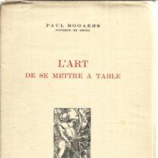Libros antiguos: LIBRO EN FRANCÉS. L'ART DE SE METTRE A TABLE. PAUL BOGAERS. MADRID. 1935. Lote 42049925