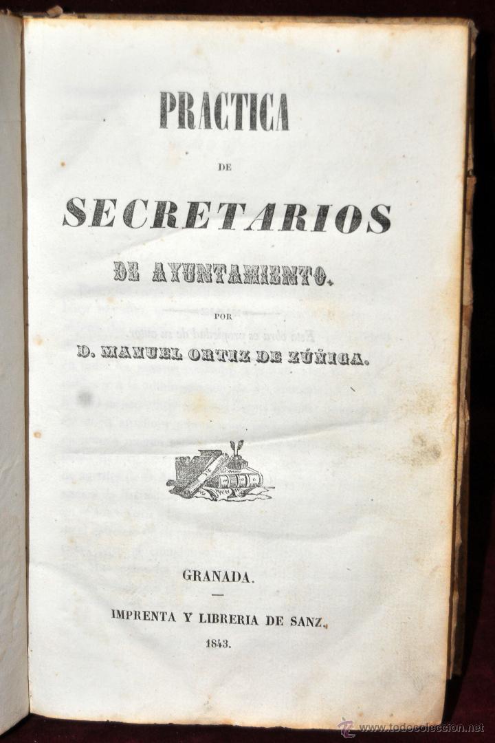 LIBRO DE PRACTICA DE SECRETARIOS DE AYUNTAMIENTO. IMPRENTA Y LIBRERIA DE SANZ 1843 (Libros Antiguos, Raros y Curiosos - Bellas artes, ocio y coleccionismo - Otros)