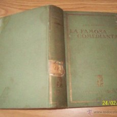 Libros antiguos: ABEL HERMAN - LA FAMOSA COMEDIANTA - ED. PROMETEO DR. VICENTE BLASCO IBAÑEZ - TAPA DURA. Lote 42134850