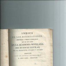Libros antiguos: INDICE DE LAS DISERTACIONES, DISCURSOS Y PIEZAS LITERARIAS ... ACADEMIA SEVILLANA DE BUENAS LETRAS.. Lote 42183776