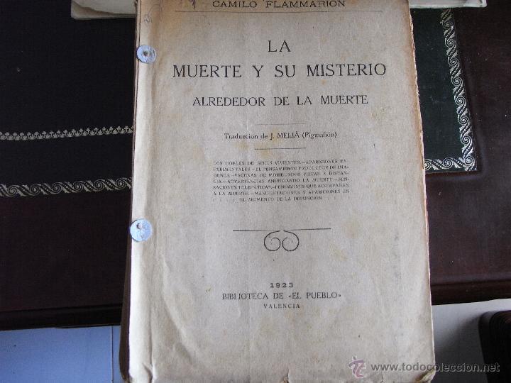 LA MUERTE Y SU MISTERIO. CAMILO FLAMMARION. VALENCIA, 1923. (Libros Antiguos, Raros y Curiosos - Pensamiento - Otros)