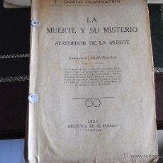 Libros antiguos: LA MUERTE Y SU MISTERIO. CAMILO FLAMMARION. VALENCIA, 1923.. Lote 42207743
