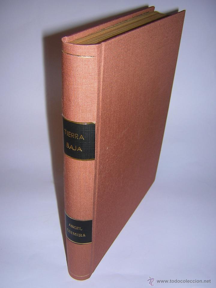 1930 - ANGEL GUIMERÁ - TIERRA BAJA, ILUSTRADO POR MAURICIO DE VASSAL - BIBLIOFILIA (Libros Antiguos, Raros y Curiosos - Bellas artes, ocio y coleccionismo - Otros)