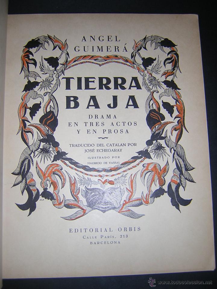 Libros antiguos: 1930 - ANGEL GUIMERÁ - TIERRA BAJA, ILUSTRADO POR MAURICIO DE VASSAL - BIBLIOFILIA - Foto 2 - 42243247